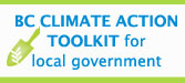 BC CLIMATE ACTION TOOLKIT for local government